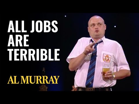 All Jobs Are Terrible