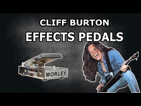 Cliff Burton Effects Pedals - Metallica Know Your Bass Player (2/2)