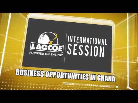 Business Opportunities in Ghana at LAGCOE 2017