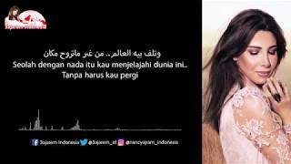 El Hob Zay El Watar - Nancy Ajram [Indonesian Translation] الحب زي الوتر - نانسي عجرم