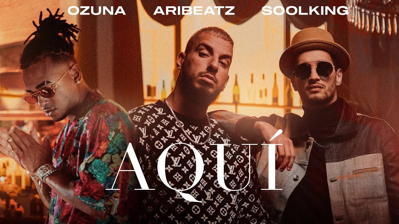 Download AriBeatz, Ozuna, Soolking - Aquí (Official Audio)