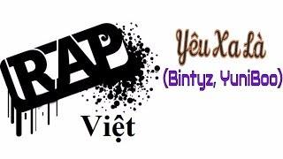 Yêu Xa Là - Bintyz, YuniBoo (video lyric)