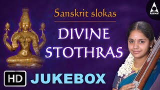 Divine Stothras Jukebox- Sanskrit Slokas - Devotional Songs