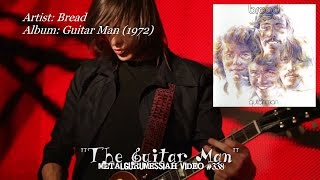 The Guitar Man - Bread (1972) Remastered FLAC Audio HD 1080p