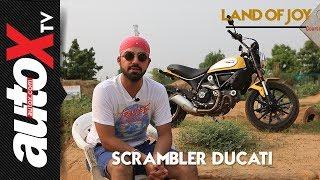 Scrambler Ducati | Land of Joy Episode: 3 | autoX