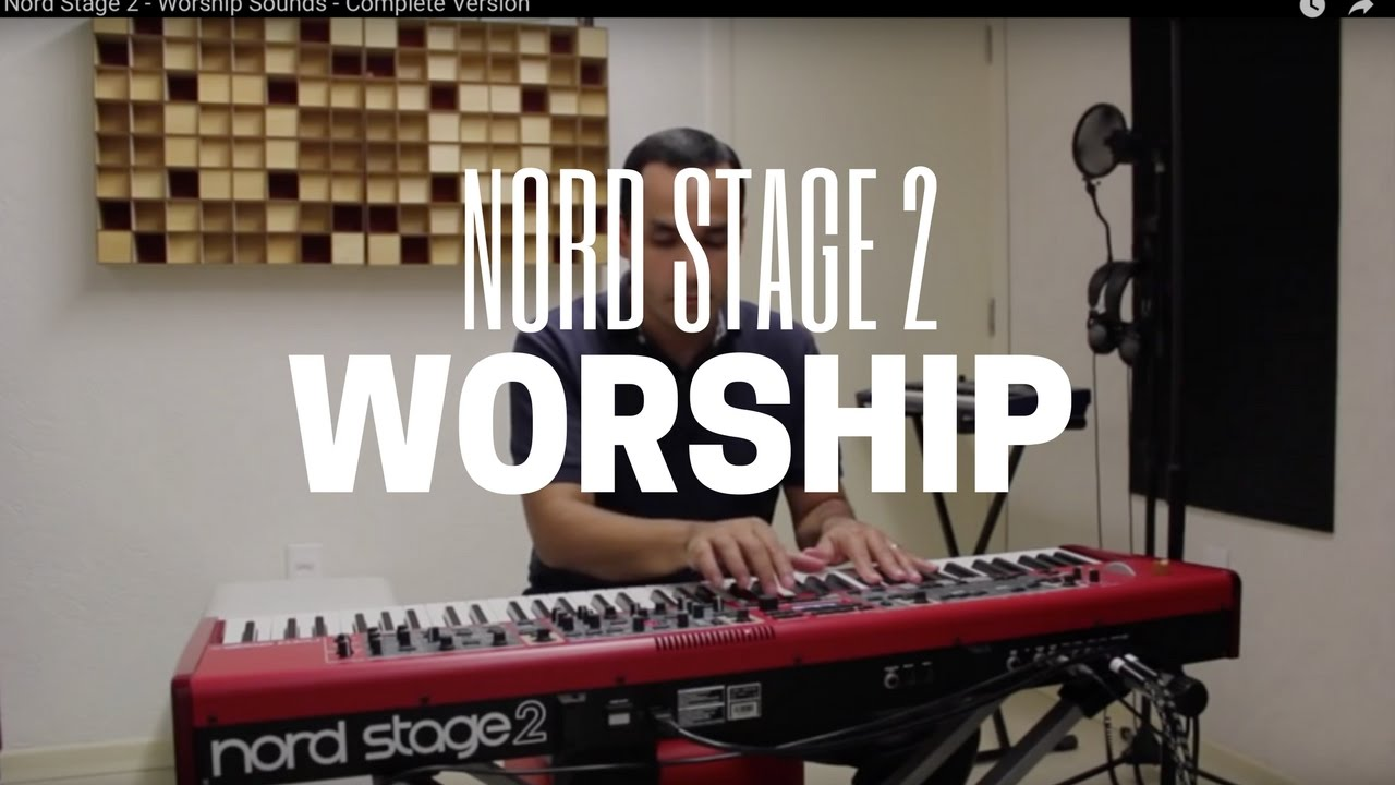 Nord Stage 2 - Worship Sounds - Complete Version