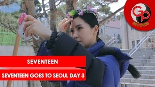Seventeen Goes To Seoul Day 3