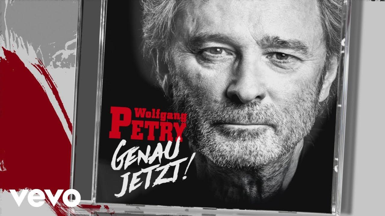 Wolfgang Petry Genau Jetzt!