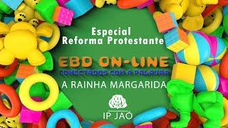 A Rainha Margarida | EBD On-Line Especial Reforma Protestante
