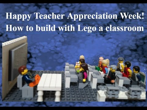 Happy Teacher Appreciation Week! How to build with Lego a ...