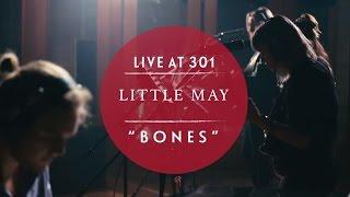 Little May - Bones (Live at Studios 301) chords | Guitaa.com