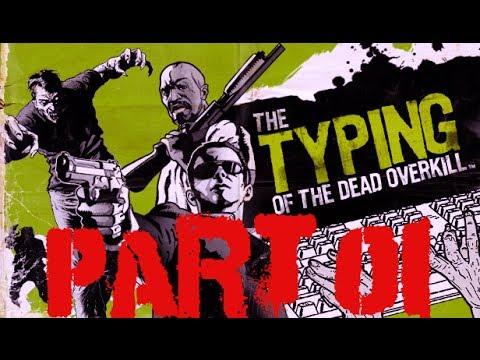 The Typing of the Dead: Overkill - Story Mode Part 01 (Hard Mode S Rank) |