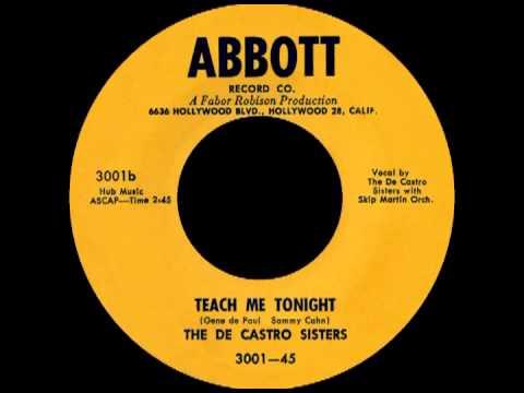 TEACH ME TONIGHT, The De Castro Sisters, Abbott #3001   1954