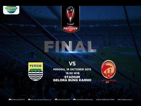 FINAL PIALA PRESIDEN.PERSIB Vs SRIWIJAYA FC.  ( 2-0 )