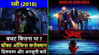 Stree 2018 Movie Budget, Box Office Collection and Unknown Facts   Stree Movie Review   Shraddha