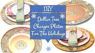DIY Dollar Tree Charger Plates // For The Holiday Season