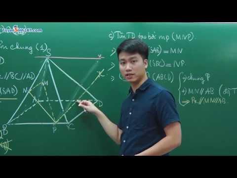 Tìm giao tuyến, Thiết diện – Toán 11 – thầy Nguyễn Quốc Chí