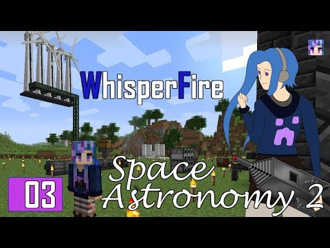 Space Astronomy 2 - Ep 03 - Mekanism Derp