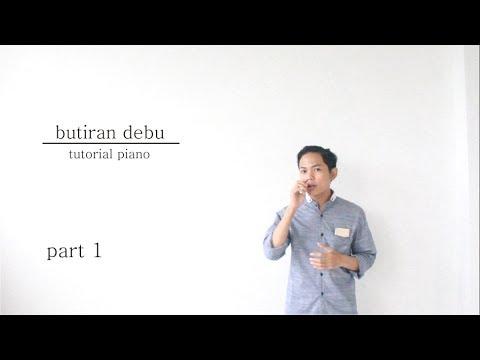 Tutorial Piano Butiran Debu-Rumor by Adi PART 1