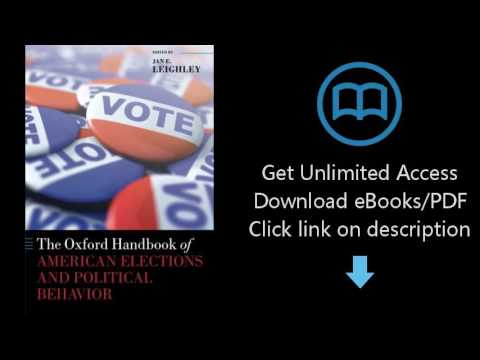 The Oxford Handbook of American Elections and Political Behavior (Oxford Handbooks of American Polit