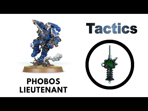 Lieutenant In Phobos Armour: Rules, Review + Tactics - Space Marins Codex Strategy Guide