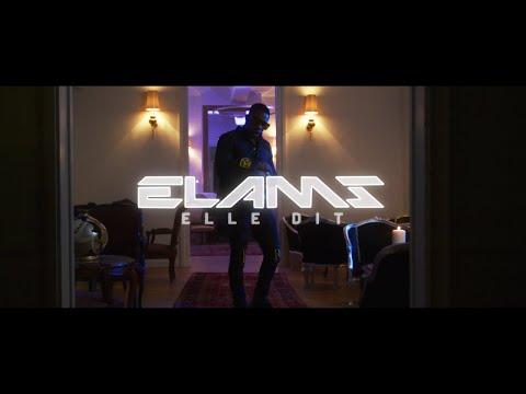 Смотреть клип Elams - Elle Dit