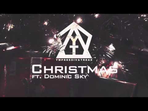 Ympressiv & TREAX ft. Dominic Sky - Christmas