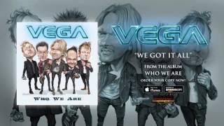 Vega – We Got It All (Official Audio)