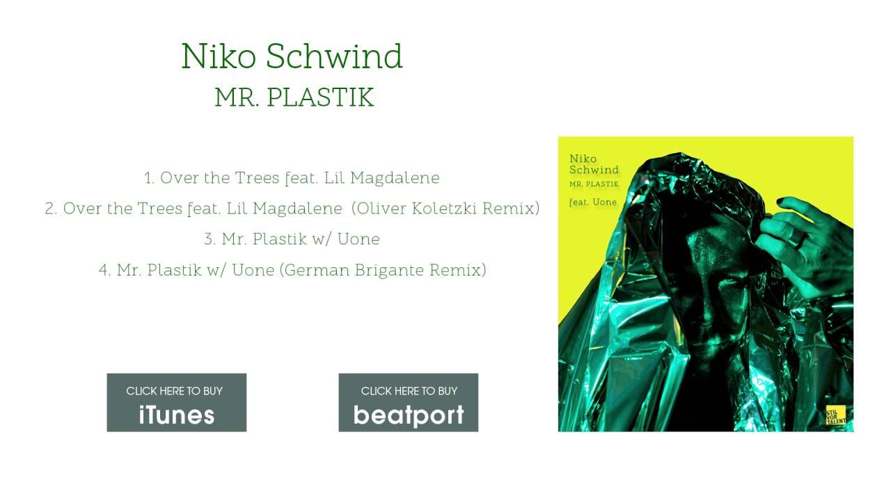 Niko Schwind feat. Lil Magdalene - Over the Trees (Oliver Koletzki ...