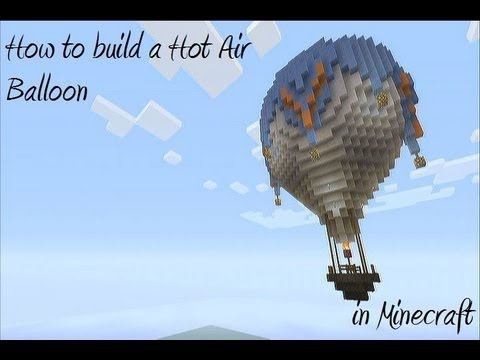 how to build a hot air balloon in minecraft part 2 youtube. Black Bedroom Furniture Sets. Home Design Ideas