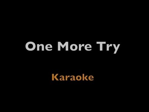 One More Try - George Michael - Karaoke - Instrumental