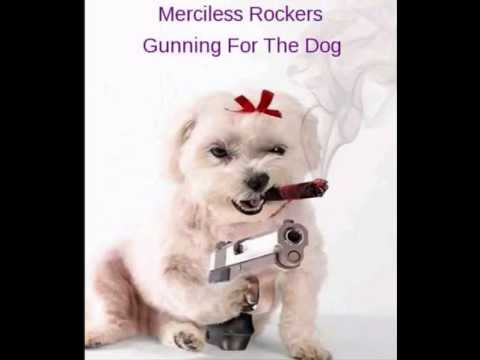 Merciless Rockers - Gunning For The Dog [Rockabilly Music]