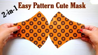 Very Easy New Style Cute Mask Face Mask Sewing Tutorial New Pattern Mask DIY Cloth Face Mask