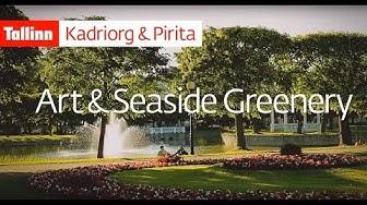 Kadriorg & Pirita - Art & Seaside Greenery