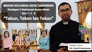 Tekun Teken lan Tekan - Persiapan II Perjamuan Kudus Adven - 3 Desember 2020 || GKJW Cangkring