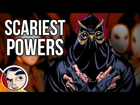 The Scariest Powers In Comics... Why Powers Would Suck