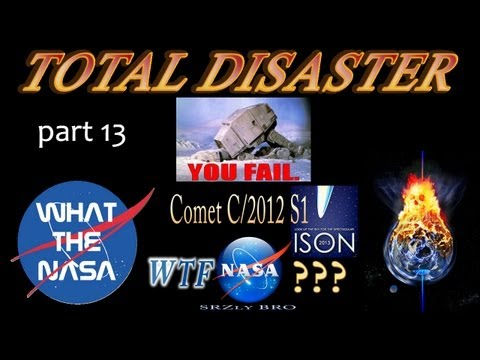 Comet ISON WTF NASA ? TOTAL DISASTER (part...