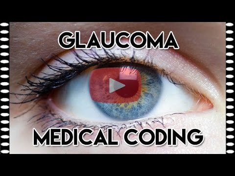 ICD-10-CM Coding Disorders of the Eye and Adnexa (Glaucoma)