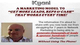 Kyani | The Ultimate Way To Get Leads & New Reps