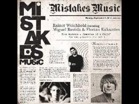 Rainer Weichhold feat. Miguel Bastida & Florian Kaltström - True Mirrors (Mistakes) (short version)