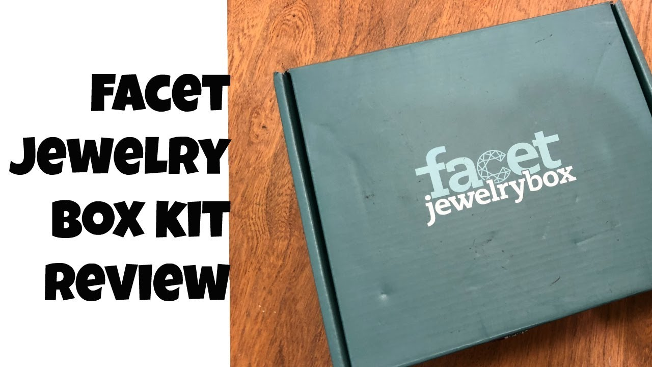 Facet Jewelry Box KitReview YouTube