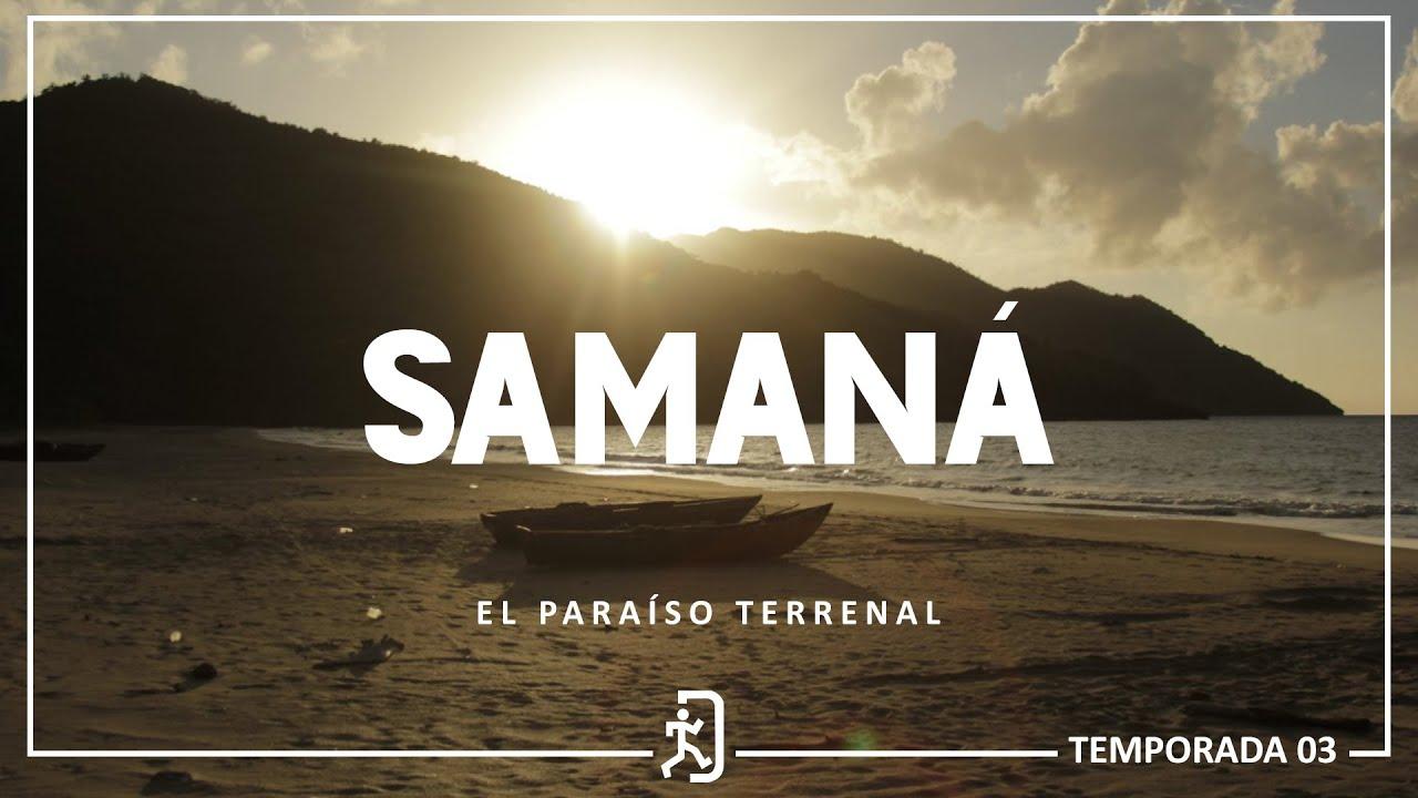 Samaná,  el paraíso terrenal  [ E-1 , T-3 ]