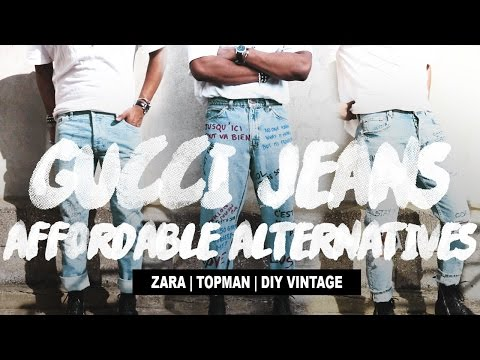 Affordable Alternatives: Gucci Scribbled Jeans (Three Options) Topman | ZARA | DIY Vintage