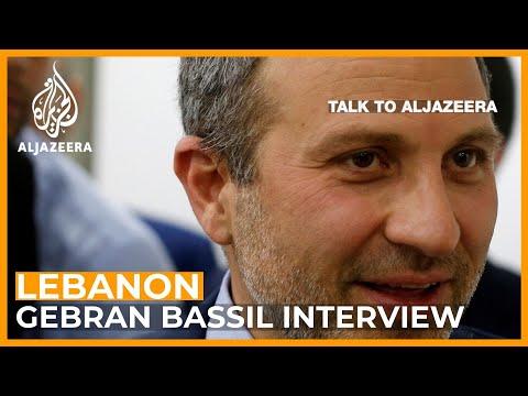 Lebanon FM Gebran Bassil on protests, corruption and  reform   Talk To Al Jazeera