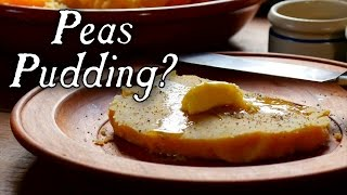 """""""Peas Pudding"""" - A Recipe From 1750"""