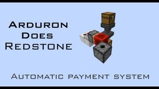 Minecraft - Arduron Does Redstone ep1 - Automatic Payment System.