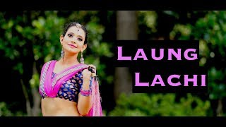 Laung Laachi Dance