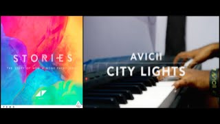 Avicii - City Lights (Piano Cover) | Sachin Sen