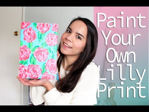 HOW TO PAINT YOUR OWN LILLY PULITZER PRINT | Biancly