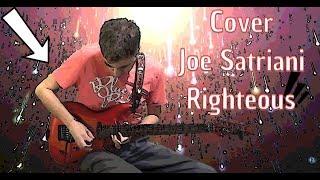 Joe Satriani - Righteous (Cover)!!